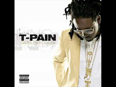 T_Pain Buy You A drank [ hq ]