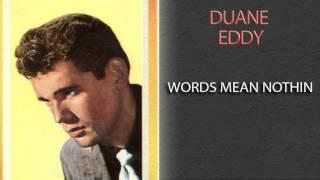 DUANE EDDY & LEE HAZLEWOOD - WORDS MEAN NOTHIN