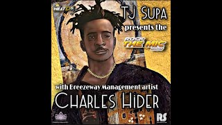 TJ Supa presents the Rock The Mic Show w. Breezeway Management artist Charles HIder