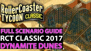 RollerCoaster Tycoon Classic PC Gameplay - Dynamite Dunes - Full RCT Scenario Guide!