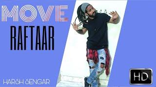Gambar cover Move | Raftaar | Dance Cover By Harsh Sengar | Mr Nair | Saurabh Lokhande