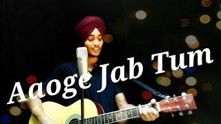 AAOGE JAB TUM | JAB WE MET | ACOUSTIC COVER