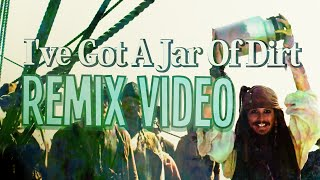 Repeat youtube video I've Got A Jar of Dirt Remix Video