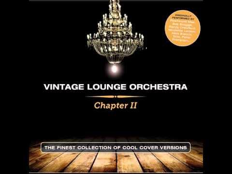 Vintage Lounge Orchestra - Georgy Porgy