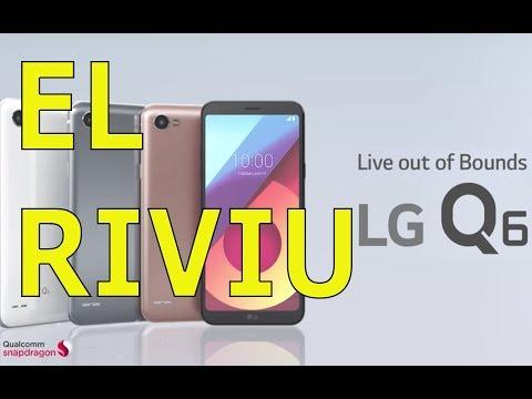 EL RIVIU - LG Q6 Fullvision