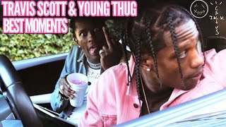 TRAVIS SCOTT & YOUNG THUG BEST MOMENTS