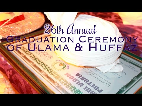 Darul Uloom Pretoria Annual Graduation 2015