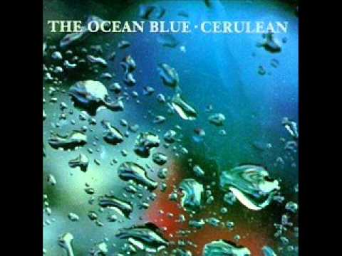 The Ocean Blue - Cerulean [Full Album]