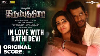 Irumbuthirai | In Love with Rathi Devi Background Score | Vishal, Samantha | Yuvan Shankar Raja