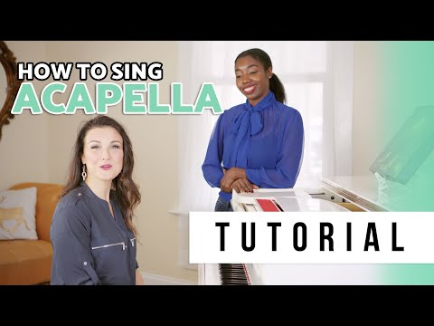 How to sing acapella