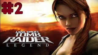 Tomb Raider: Legend - Walkthrough - Part 2 (PC) [HD]