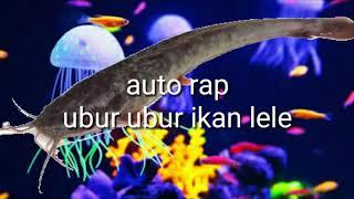Ubur ikan lele -