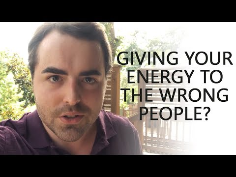Are You Giving Your Energy to the Wrong People? - Anthony Gucciardi