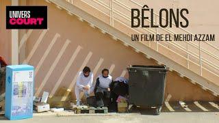 BÊLONS - Un court métrage franco marocain de El Mehdi Azzam - HD (Film complet)
