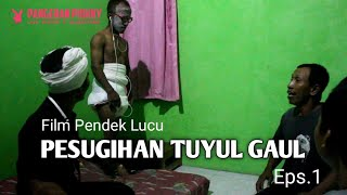 Film Pendek Lucu Pesugihan Tuyul Gaul Eps.1