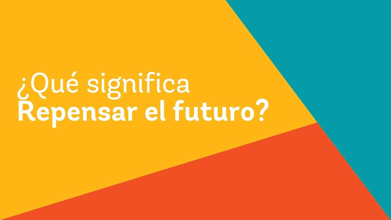 veLA - Repensar El Futuro
