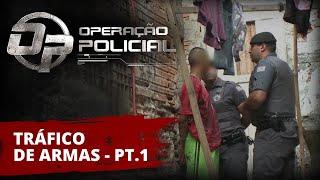 Operação Policial - Doc-Reality - ROTA - Tráfico de Armas - Parte 1