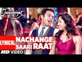Nachange Saari Raat Lyrical Song | JUNOONIYAT | Pulkit Samrat,Yami Gautam| T-Series