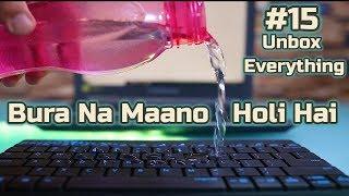 Bura Na Mano Holi Hai ft Unbox Everything 15 thumbnail