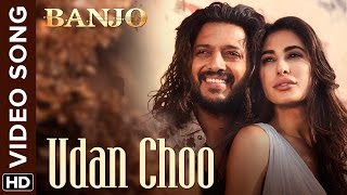 Udan Choo (Official Video Song) | Banjo | Riteish Deshmukh, Nargis Fakhri | Vish …