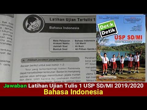 Jawaban Latihan Ujian Tulis 1 Usp Sd Mi Bahasa Indonesia Youtube