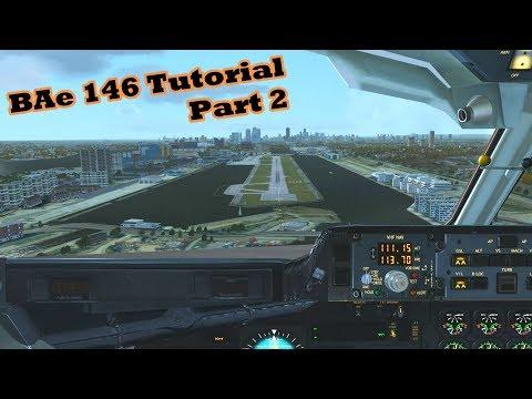 Just Flight/CLS BAe 146-200/300 Jetliner Tutorial PART 2 [FSX|DX10]