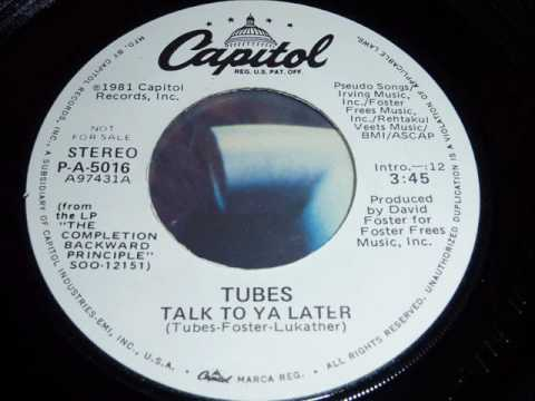 The Tubes - Talk To Ya Later - original 45rpm