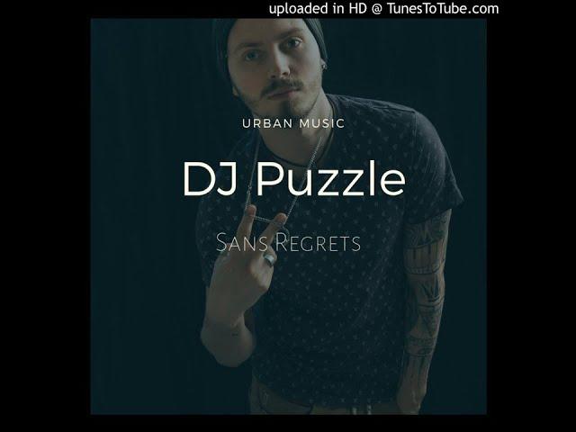 DJ Puzzle - Sans Regrets Kizomba Remix 2k19