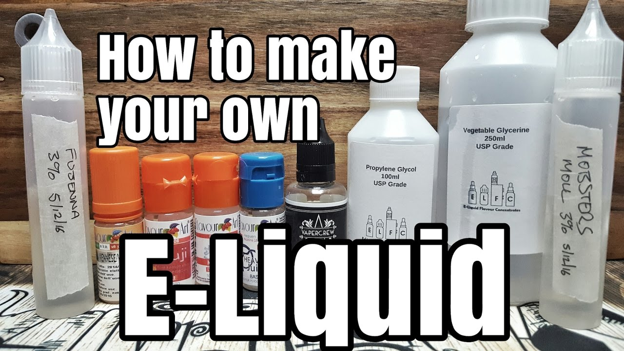 What Do You Need to Make Your Own E-Liquid?