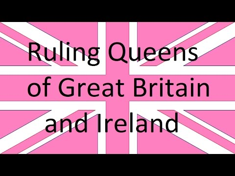 Ruling Queens of England, Scotland and Ireland