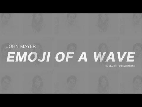 John Mayer - Emoji Of A Wave (Subtitulada En Español)
