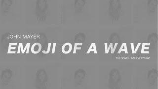 Baixar John Mayer - Emoji Of A Wave (Subtitulada En Español)