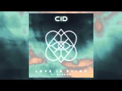CID - Love is Blind (Official Audio)