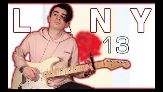 Gambar cover LANY - 13 (Guitar Cover w/ Tabs)