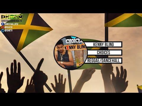 Kenny Bling - Choices ♫Dancehall ♫Reggae January 2018 Mp3