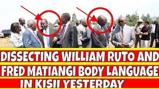 Dissecting Fred Matiangi and William Ruto Body Language During  Uhuru and Raila visit to Kisii