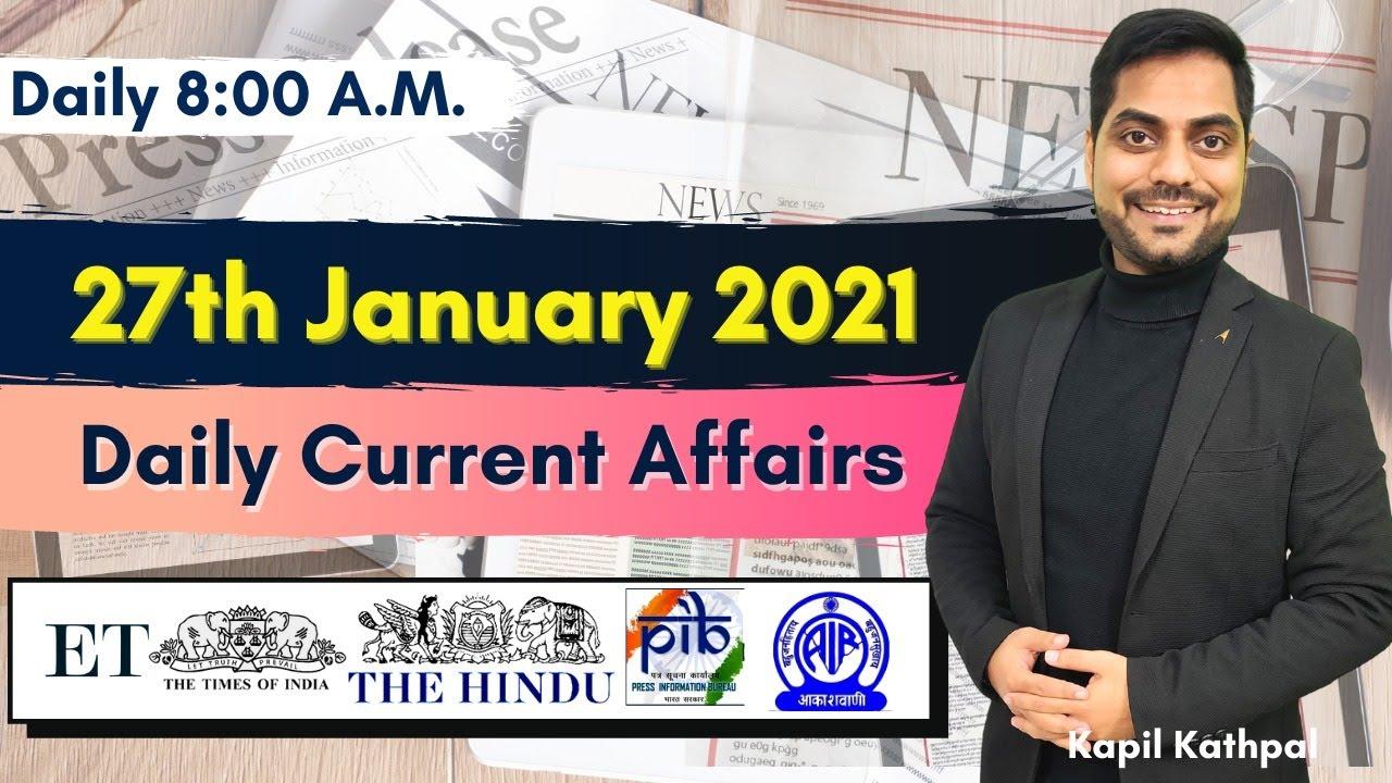 Download Daily Current Affairs | 27th Jan 2021 | Bank | SSC | Railways | CET 2021 | Kapil Kathpal |