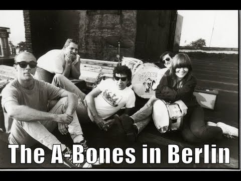 THE A-BONES - LIVE BERLIN - FULL CONCERT