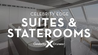 Celebrity Edge Suites & Staterooms Tour
