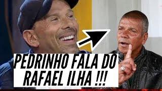 Pedrinho Matador FALA DO Rafael Ilha da FAZENDA e PABLO Silva