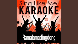 Ramalamadingdong (Karaoke Version With Guide Melody) (Originally Performed By DJ Ötzi)