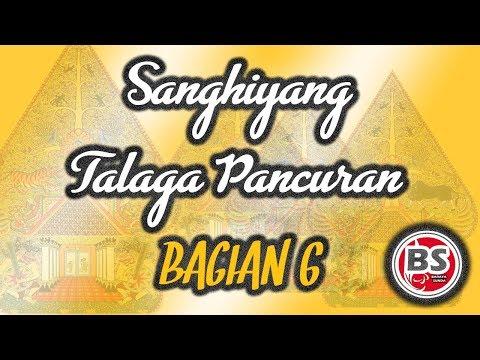 Sanghiyang Talaga Pancuran Bagian 6 - Ade Kosasih Sunarya