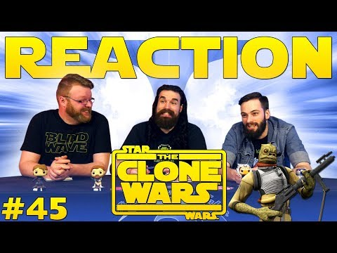 "Star Wars: The Clone Wars #45 REACTION!! ""Lethal Trackdown"""