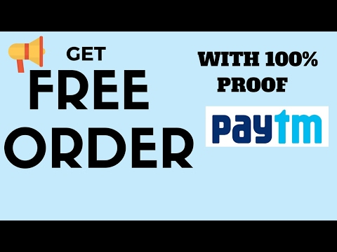 How to get free product from paytm | how to get free order and stuff with 100 % proof