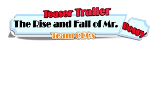 The Rise and Fall of Mr. Bossy: Teaser Trailer
