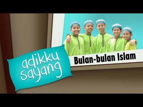 Adikku Sayang - Bulan-Bulan Islam | Kids Videos | Kids Channel