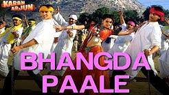 Bhangda Paale - Video Song | Karan Arjun | Shahrukh & Salman | Mohd. Aziz, Sadhana Sargam & Sudesh