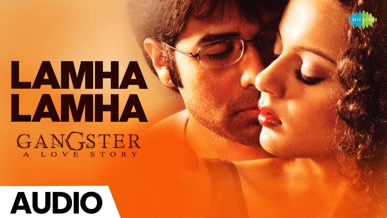 Lamha Lamha  | Gangster | Emraan Hashmi | Kangana Ranaut | Abhijeet | Sunidhi Chauhan | Pritam
