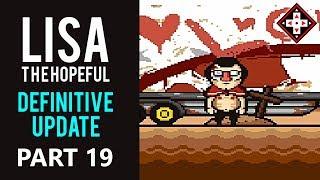 LISA The Hopeful Definitive Update Playthrough Part 19 - Lanks#39s Redemption