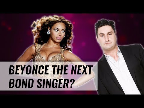 Is Beyoncé the Next Bond Artist? | Naughty But Nice